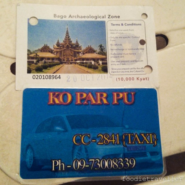 Bago Archaeological Zone ticket & Par Pu (taxi driver) calling card